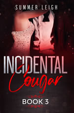 Incidental Cougar Book 3 summer leigh