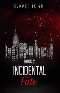 Incidental Fate Book 2