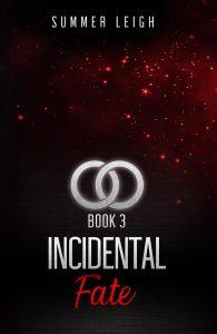 Incidental Fate Book 3