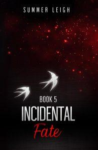 Incidental Fate Book 5