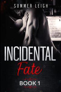 Incidental Fate Sumemr Leigh